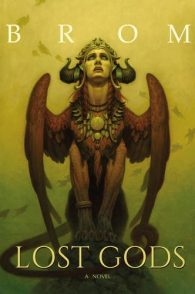 Pre-order <strong>Lost Gods</strong> signed by Brom!